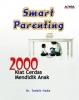 2000 Kiat Cerdas Mendidik Anak