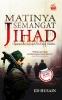 Matinya Semangat Jihad