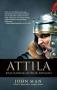 ATTILA [Raja Barbar Momok Romawi]
