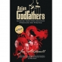 Asian Godfathers (Hard Cover)
