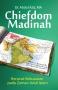 Chiefdom Madinah: Kerucut Kekuasaan pada Zaman Awal Islam