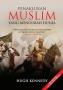 Penaklukan Muslim yang Mengubah Dunia